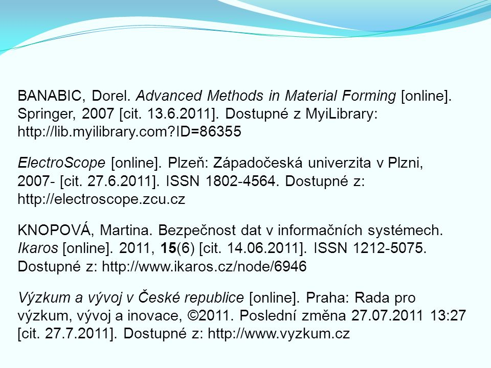 BANABIC, Dorel. Advanced Methods in Material Forming [online]